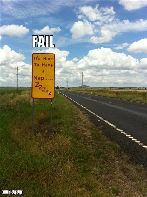 driving,FAIL,failboat,oddly specific,road,signs,sleep