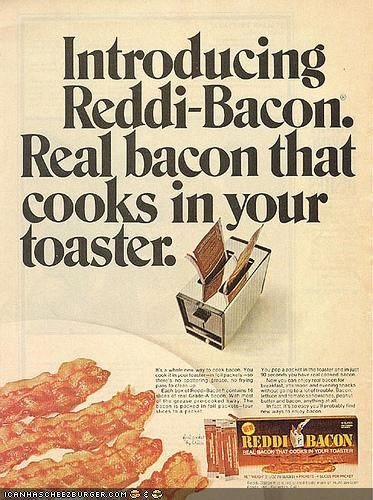 Ad awesome bacon funny wtf - 4216178432