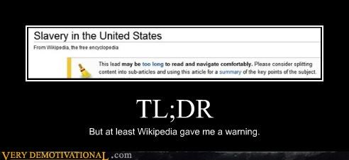 TL;DR But at least Wikipedia gave me a warning.
