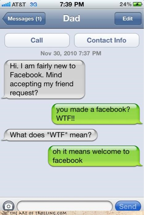 dad facebook IRL slang text wtf - 4219345664