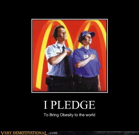 crisis,fast food,fat people,food,honor,McDonald's,pledge