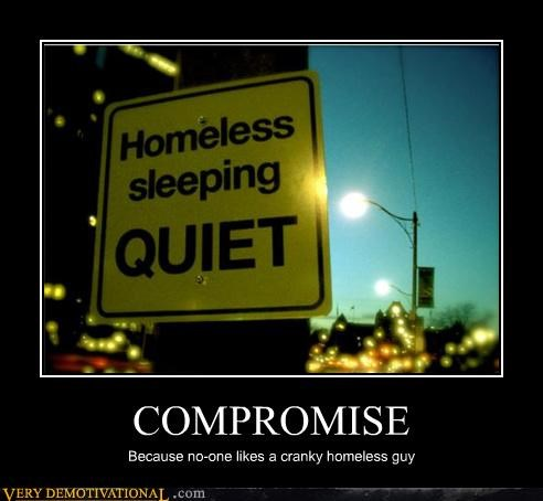 homeless,homeless people,quiet,sad but true,signs