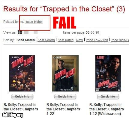 "Related Terms Fail Justin Bieber is somehow related to ""Trapped in the Closet,"" apparently..."