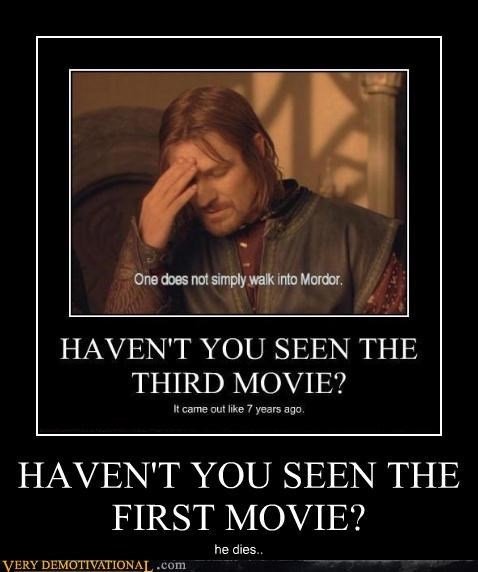 Boromir duh Lord of the Rings mordor recursion spoilers