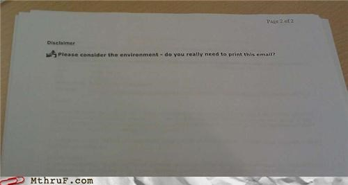 disclaimer facepalm printer waste