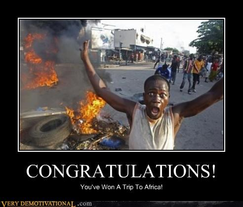 CONGRATULATIONS! You've Won A Trip To Africa!