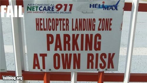 at your own risk failboat helicopter oddly specific parking sign - 4231884288