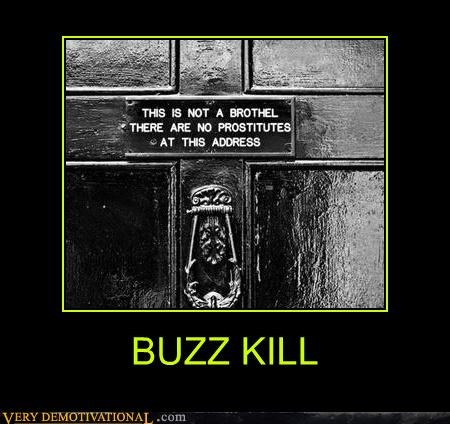 buzz kill no fun prostitutes prudes sad but true signs we are all prostitutes - 4233212672
