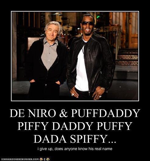 actor demotivational celeb lolz funny robert de niro Puff Daddy - 4234907392