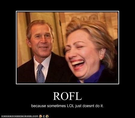 demotivational,funny,george w bush,Hillary Clinton,lolz