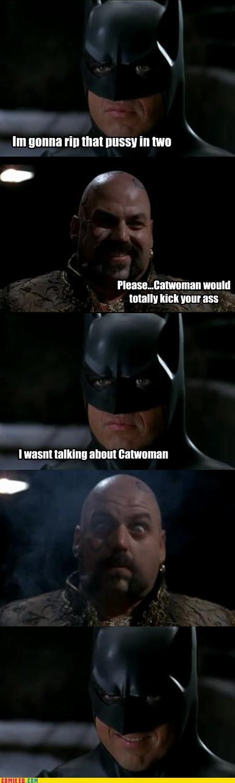 batman,catwoman,puns,sexuality,TEH GODDAMN BATMAN,wtf