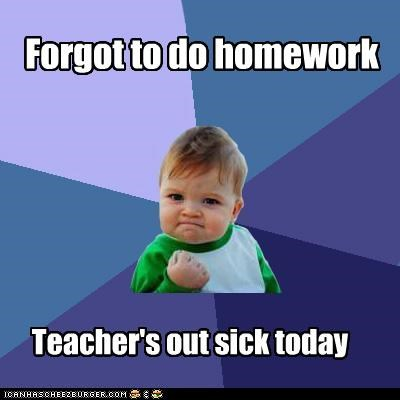 forgot,homework,success kid,teacher