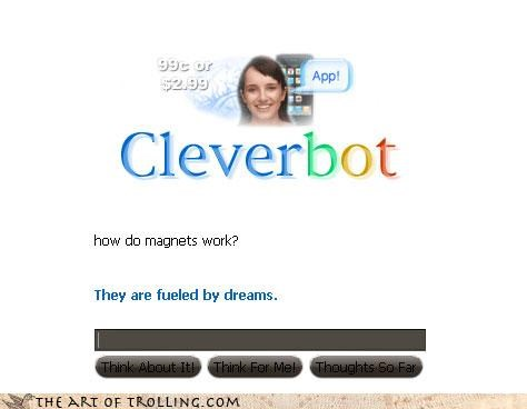 dreams magnets Cleverbot - 4238788608