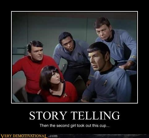 2 girls 1 cup,McCoy,scotty,Spock,Star Trek,story telling