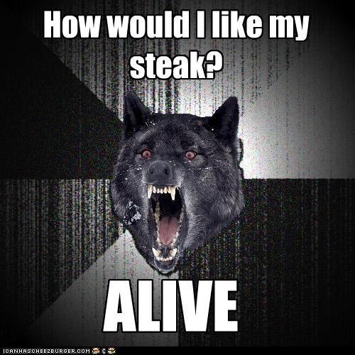 alive Insanity Wolf medium rare steak - 4241100800