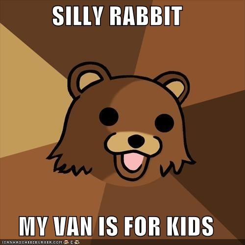 pedovan,silly rabbit,trix,Y U No Guy