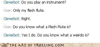 flesh flute flute fapping Cleverbot - 4241549568