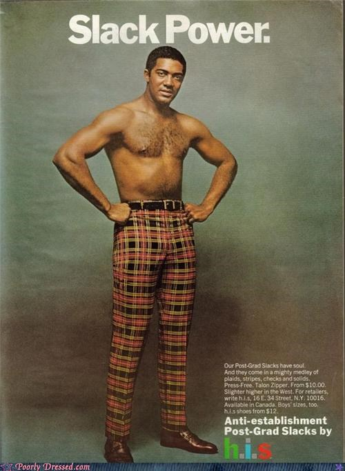 black power,chest hair,plaid,slacks