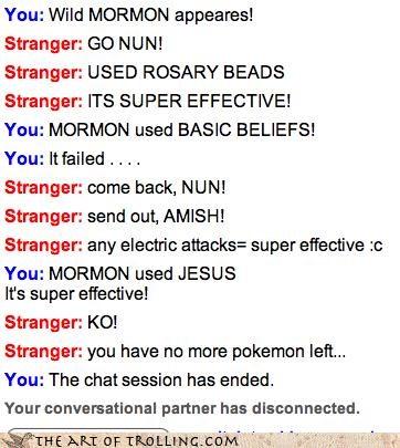 jesus,Omegle,Pokémon,mormons