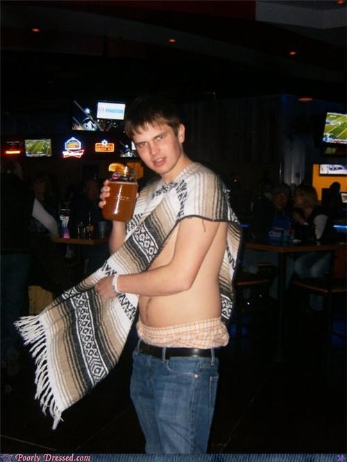 bad idea,booze,boxers,poncho,saggin