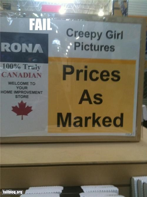 creepy description failboat girls oh canada products signs