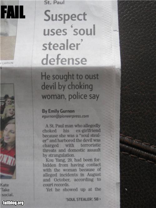 arrested bad idea crimes defense excuses failboat soul stealing - 4245899776