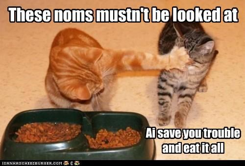 These noms mustn't be looked at Ai save you trouble and eat it all