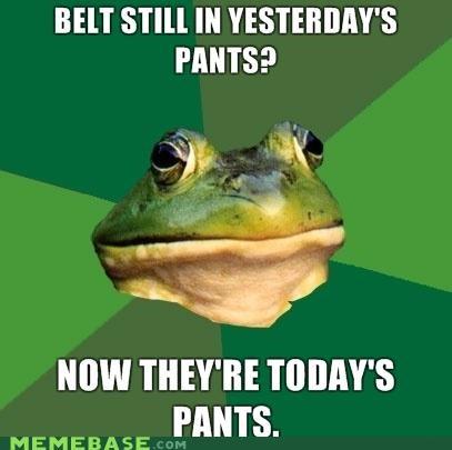 animemes,foul bachelor frog,pants