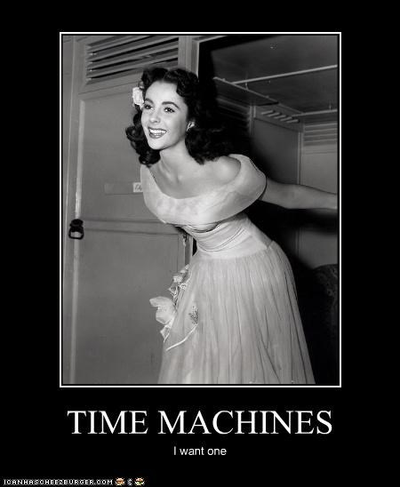 TIME MACHINES I want one