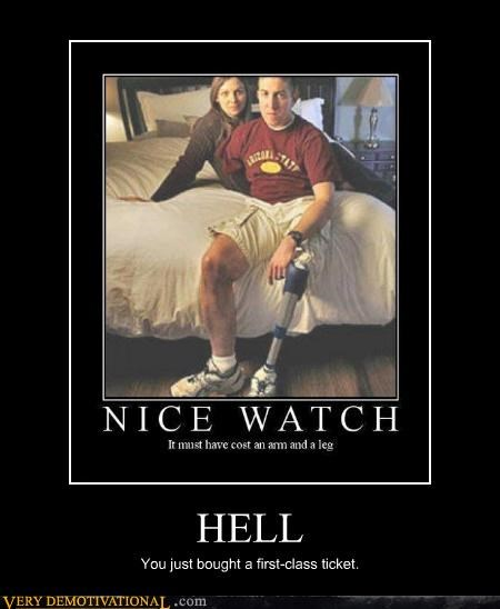 amputees demotivational hell just-kidding-relax lol jk Mean People war yikes - 4253017856
