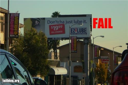 ads bad idea billboards failboat innuendo lube phrase - 4253746944
