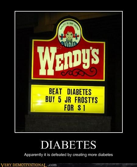 betes diabetes fast food irony unhealthy wendys