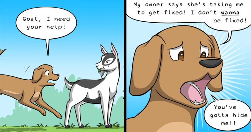 Funny web comic about a dog that pretends to be a goat because its owner wants to get it fixed.