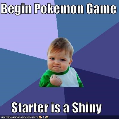 i dont even,Pokémans,shiny,starter,success kid