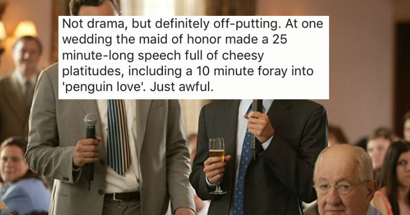People share the most insane wedding dramas theyve ever witnessed.