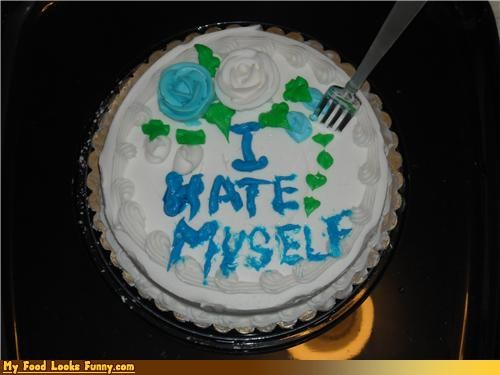 cake,fatty,hate,one serving,self-loathing