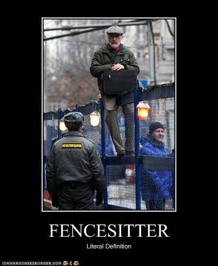 FENCESITTER Literal Definition