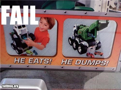 ads,classic,descriptions,dump trucks,failboat,g rated,poop,toys