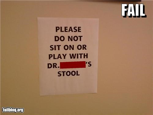 chairs,doctors,failboat,g rated,innuendo,Office,poop,signs,stool