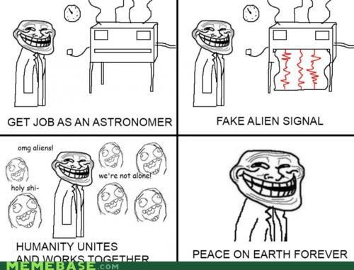Aliens Astronomy peace troll science - 4263235328