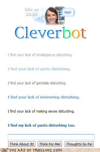 Cleverbot lack making sense nudity pants star wars - 4263382528