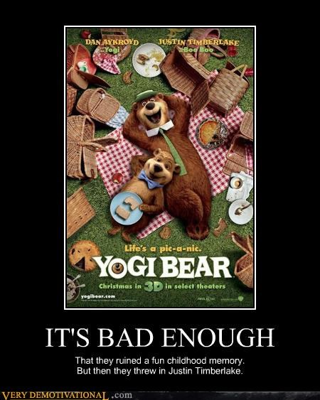 bad movies,dan aykroyd,Justin Timberlake,no hope,yogi bear