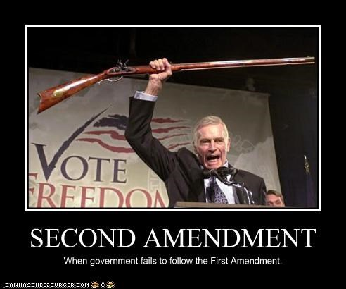 SECOND AMENDMENT When government fails to follow the First Amendment.