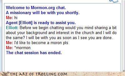 honestly,mistake,mormon,Mormon Chat,moron
