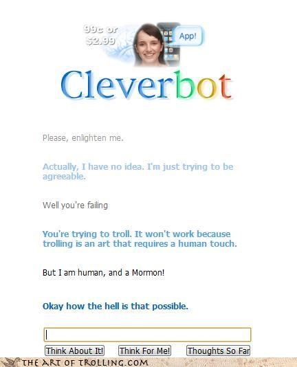 Cleverbot,human,impossible,miracle,mormons