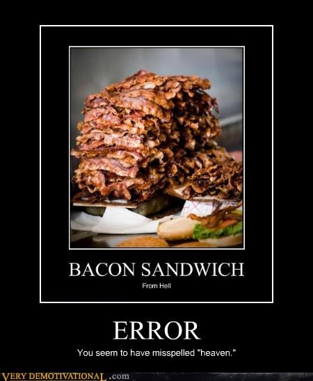 bacon error heaven hell misspelling nom nom nom