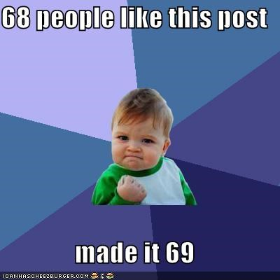 69,likes,success kid,win
