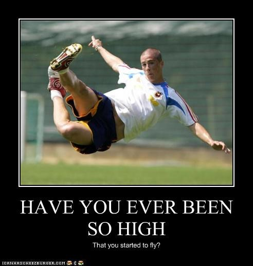 HAVE YOU EVER BEEN SO HIGH That you started to fly?