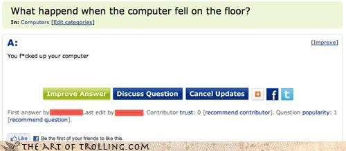 computer falling riddle win Yahoo Answer Fails - 4269383424