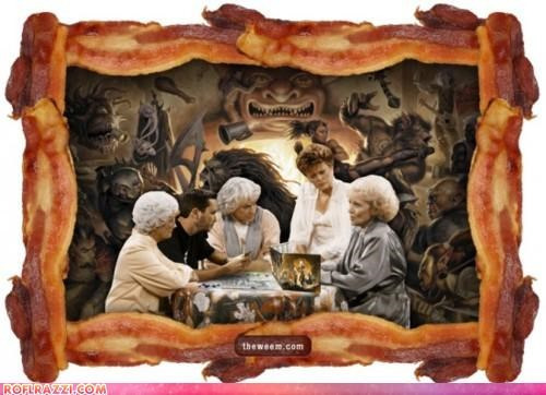 bacon dungeons and dragons golden girls nerds wil wheaton - 4270088704